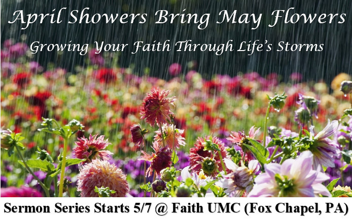 April Showers Bring May Flowers: Jesus Calms The Storm