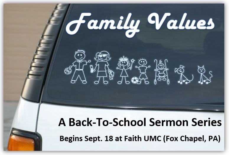 Family Values Sermon Series – Faith UMC