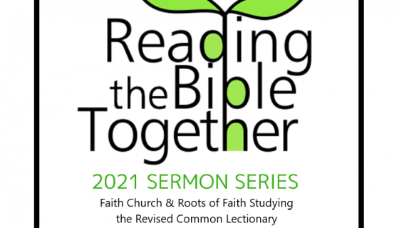 Reading the Bible Together | 2021 Sermon Series
